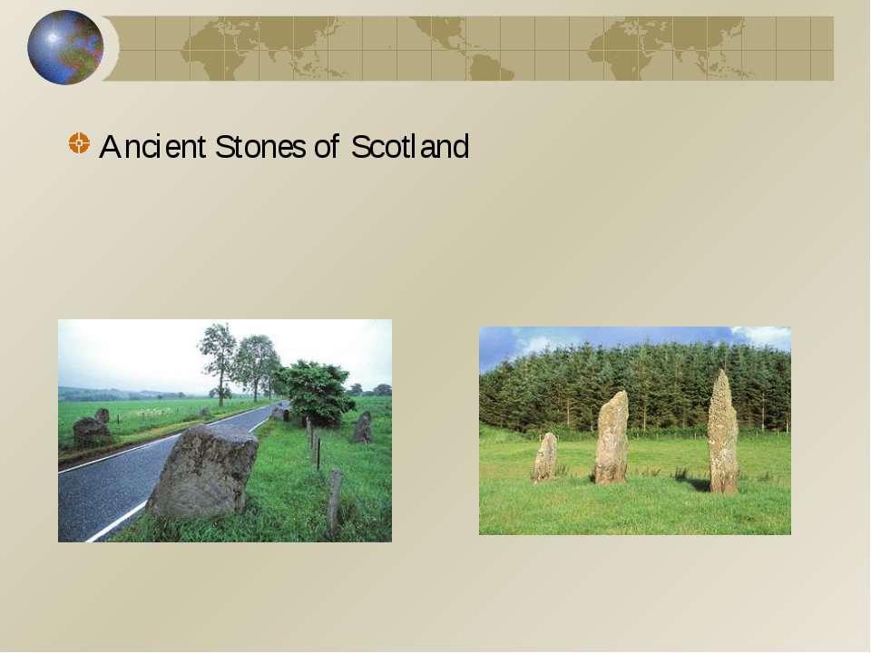 Ancient Stones of Scotland
