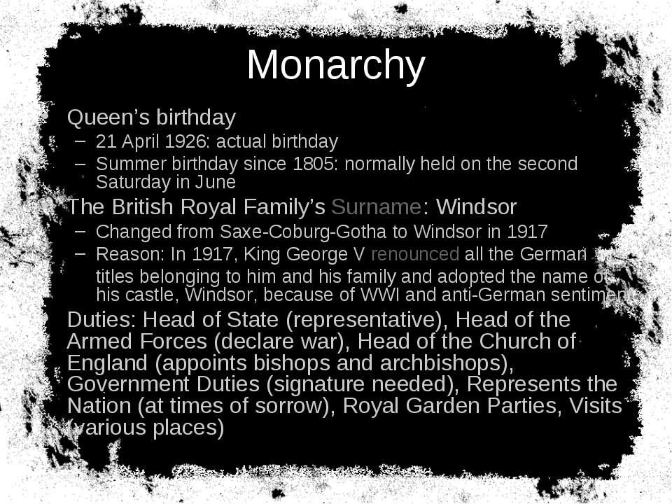 Monarchy Queen's birthday 21 April 1926: actual birthday Summer birthday sinc...