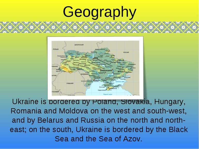 Ukraine is bordered by Poland, Slovakia, Hungary, Romania and Moldova on the ...
