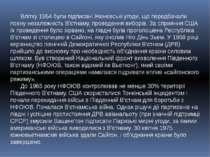 Влітку 1954 були підписані Женевські угоди, що передбачали повну незалежність...