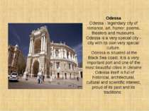 Odessa Odessa - legendary city of romance, art, humor, poems, theaters and mu...