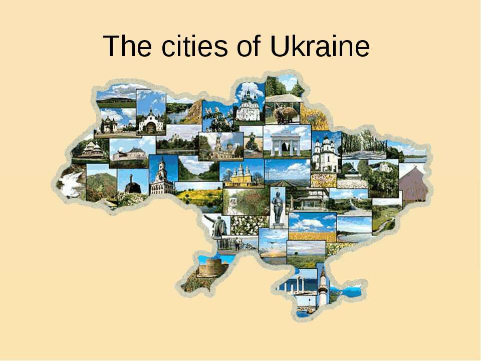 The cities of Ukraine