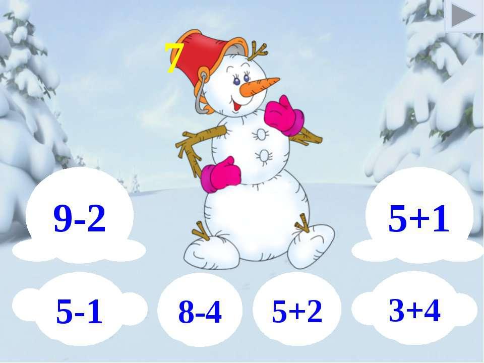 9-2 5+1 5-1 3+4 8-4 5+2 7