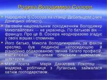 Родина Володимира Сосюри Народився В.Сосюра на станції Дебальцеве (нині Донец...