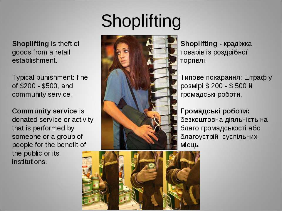 Shoplifting Shoplifting is theft of goods from a retail establishment. Typica...