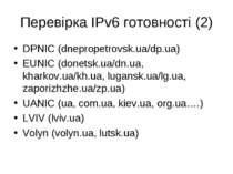 Перевірка IPv6 готовності (2) DPNIC (dnepropetrovsk.ua/dp.ua) EUNIC (donetsk....