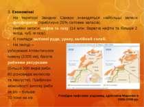 3. Економічні3. ЕкономічніНа території Західної Сахари знаходяться найбільші ...