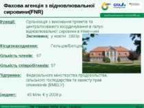 Фахова агенція з відновлювальної сировини(FNR) Функції: Організація з виконан...
