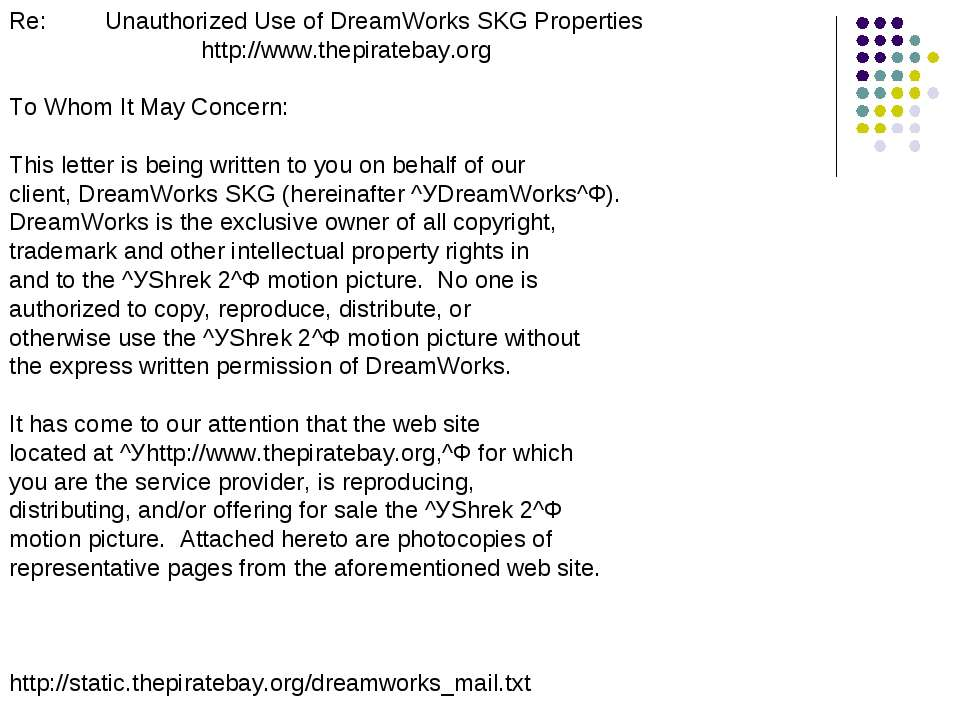 Re: Unauthorized Use of DreamWorks SKG Properties http://www.thepiratebay.org...
