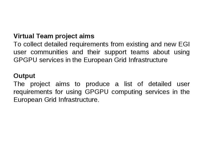 Virtual Team project aims To collect detailed requirements from existing and ...
