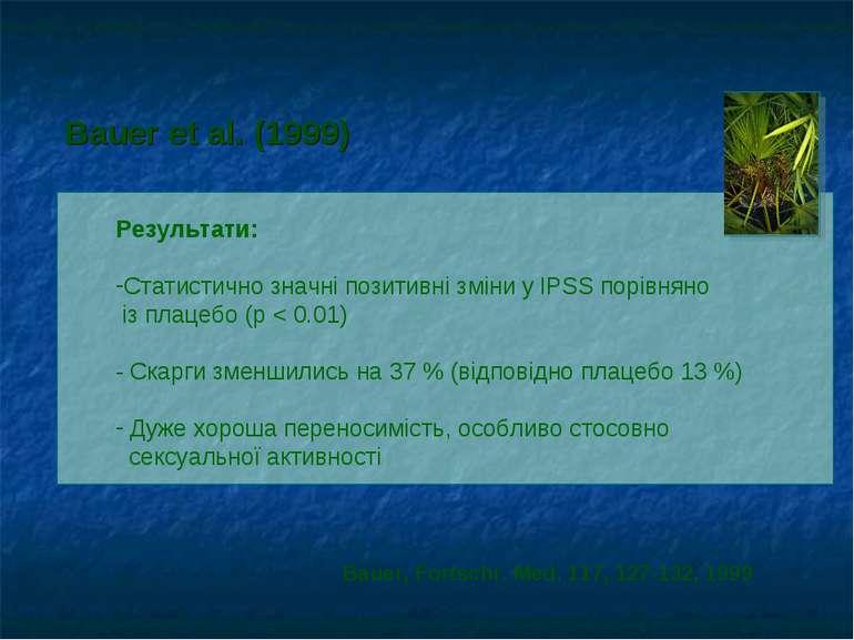 Результати: Статистично значні позитивні зміни у IPSS порівняно із плацебо (p...