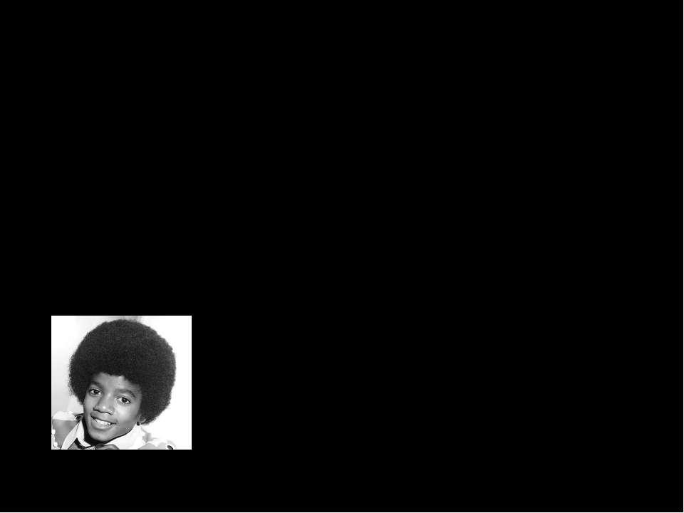 Michael Joseph Jackson, 29 серпня 1958 - 25 червня 2009)— американський співа...