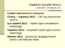 English for Scientific Reserve Schedule, Demands, etc. Графік навчального про...