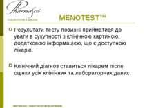 MENOTEST™ Результати тесту повинні прийматися до уваги в сукупності з клінічн...