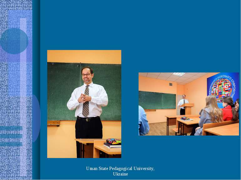 Uman State Pedagogical University, Ukraine Uman State Pedagogical University,...
