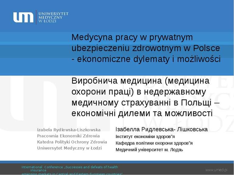 Medycyna pracy w prywatnym ubezpieczeniu zdrowotnym w Polsce - ekonomiczne dy...