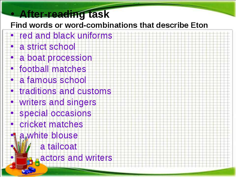 After-reading task Find words or word-combinations that describe Eton red and...