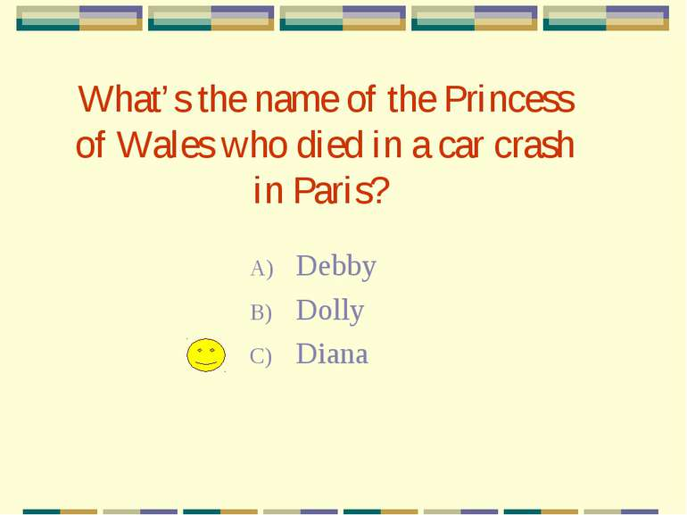 What's the name of the Princess of Wales who died in a car crash in Paris? De...