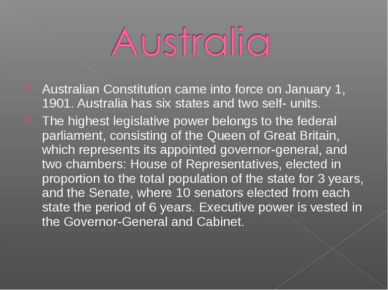 Australian Constitution came into force on January 1, 1901. Australia has six...