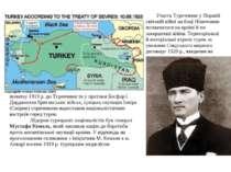 Участь Туреччини у Першій світовій війні на боці Німеччини позначилася на кра...
