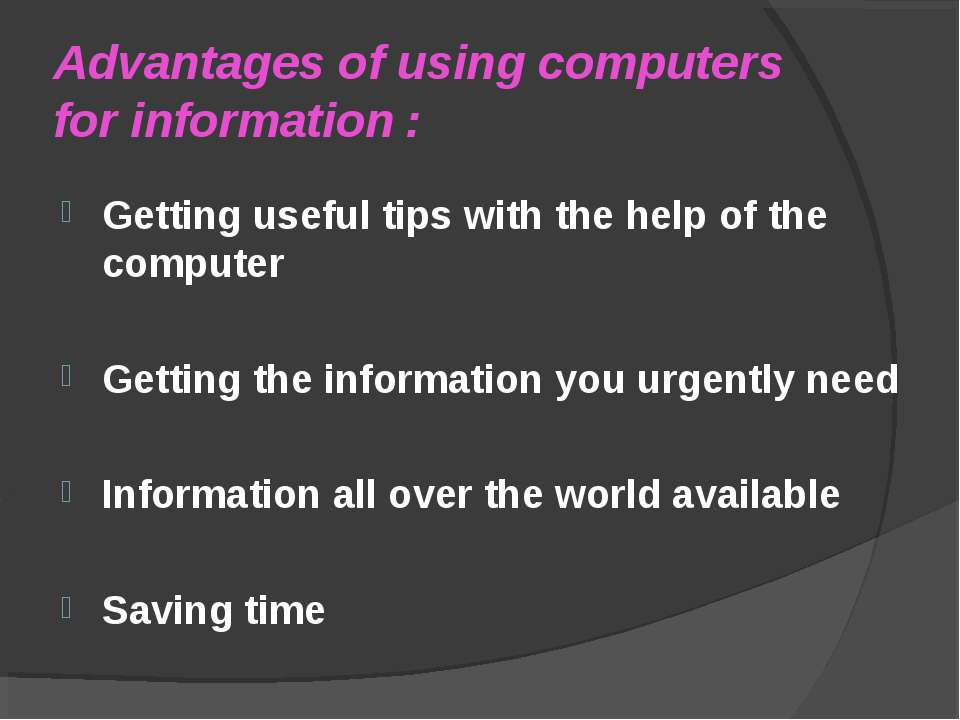 Advantages of using computers for information : Getting useful tips with the ...