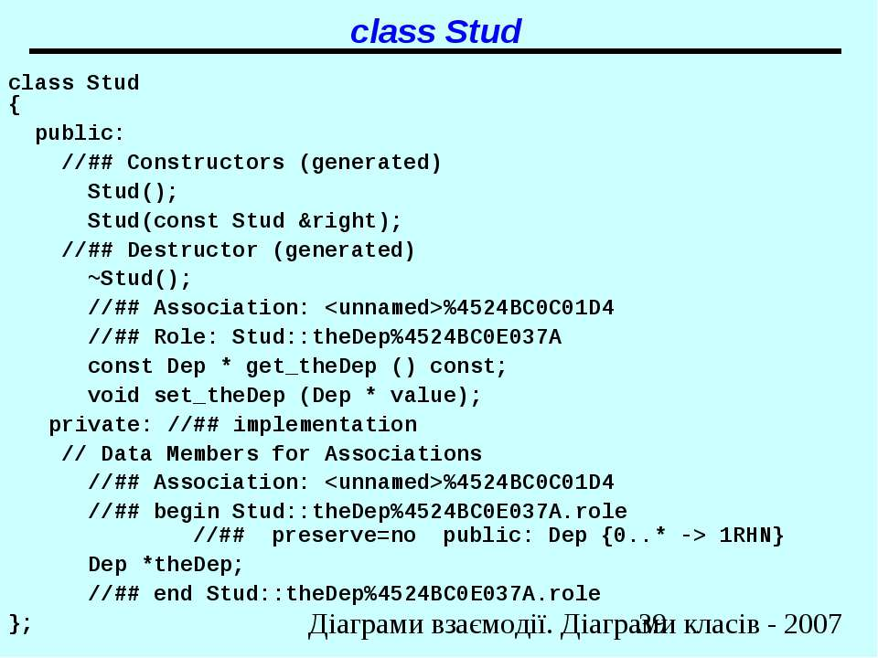 class Stud class Stud { public: //## Constructors (generated) Stud(); Stud(co...
