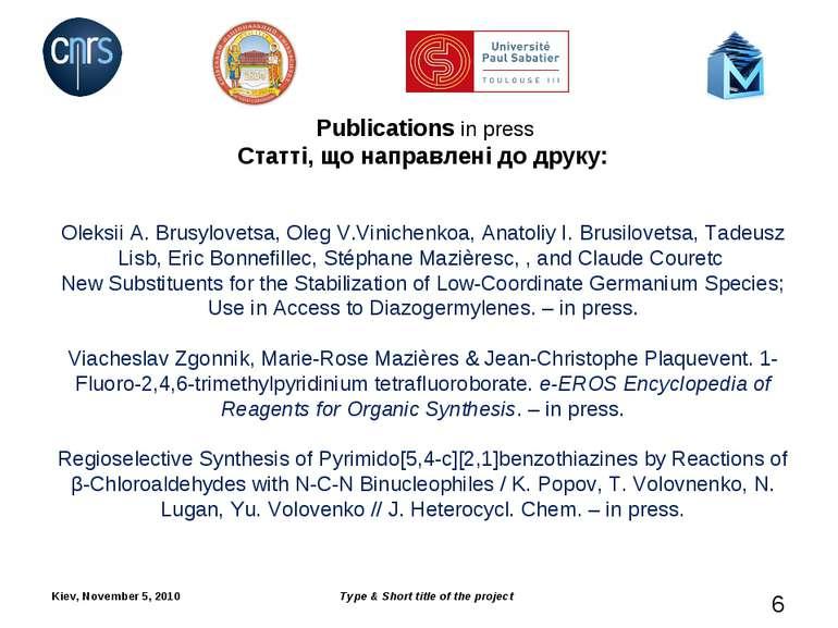 Publications in press Статті, що направлені до друку: Oleksii A. Brusylovetsa...