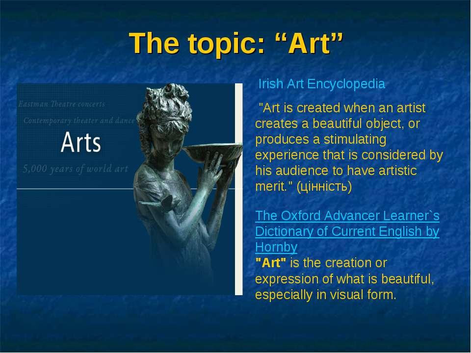 "The topic: ""Art"" Irish Art Encyclopedia ""Art is created when an artist creat..."