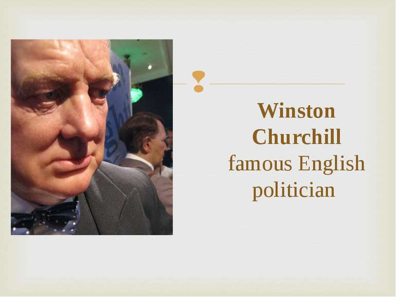 Winston Churchill famous English politician
