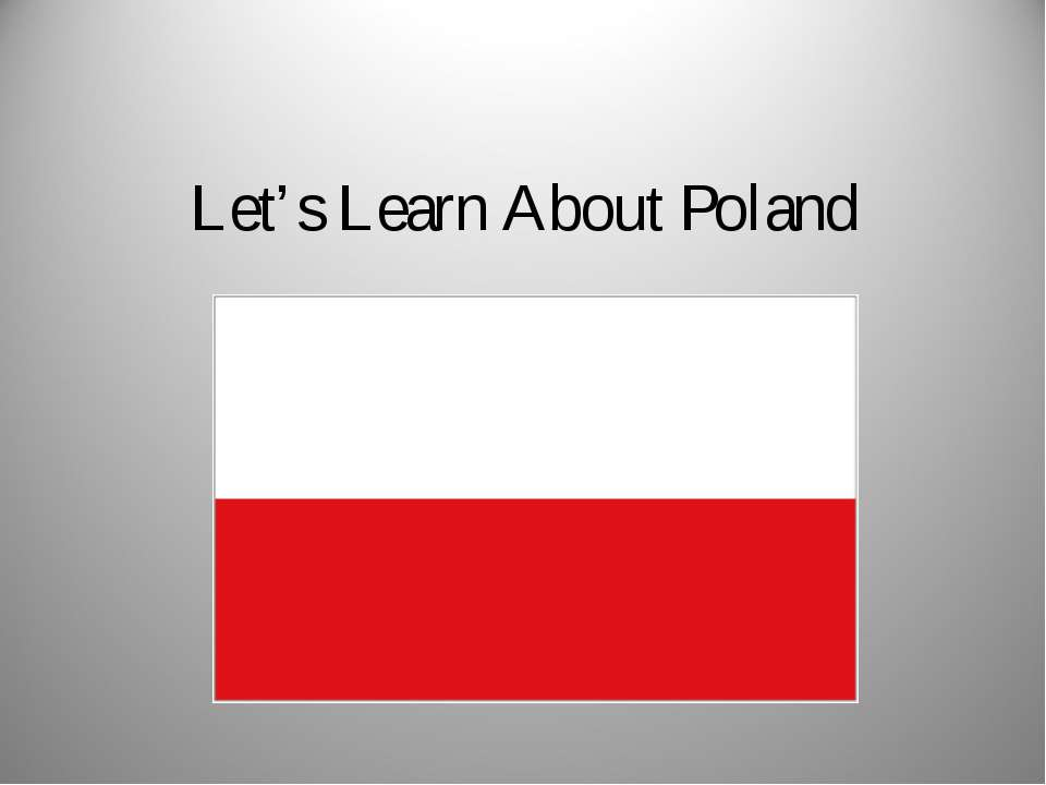 Let's Learn About Poland