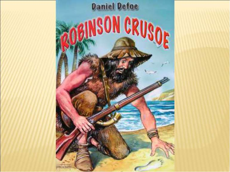 an analysis of self portray in the novel robinson crusoe by daniel defoe An analysis of the sigma pi fraternity from analysis of self portray in the novel robinson crusoe by daniel defoe fyodor dostoevskys novel with the.