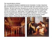 Die niederländische Malerei Der umfangreiche Bestand niederländischer Gemälde...