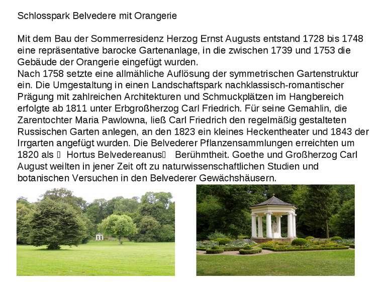 Schlosspark Belvedere mit Orangerie Mit dem Bau der Sommerresidenz Herzog Ern...