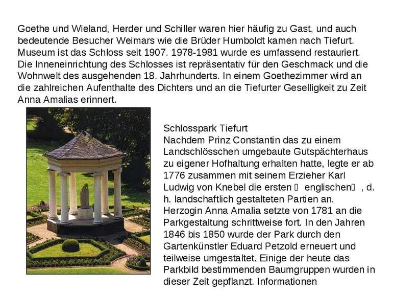 Goethe und Wieland, Herder und Schiller waren hier häufig zu Gast, und auch b...