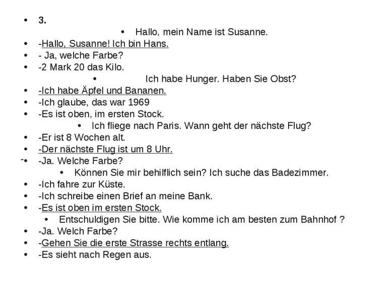 3. Hallo, mein Name ist Susanne. -Hallo, Susanne! Ich bin Hans. - Ja, welche ...