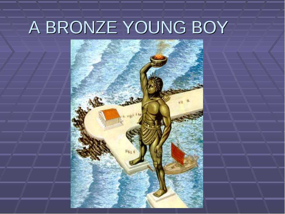 A BRONZE YOUNG BOY