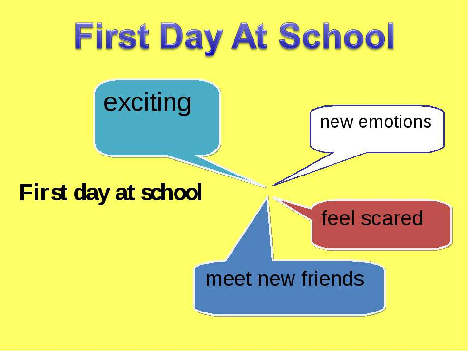 exciting new emotions feel scared meet new friends First day at school