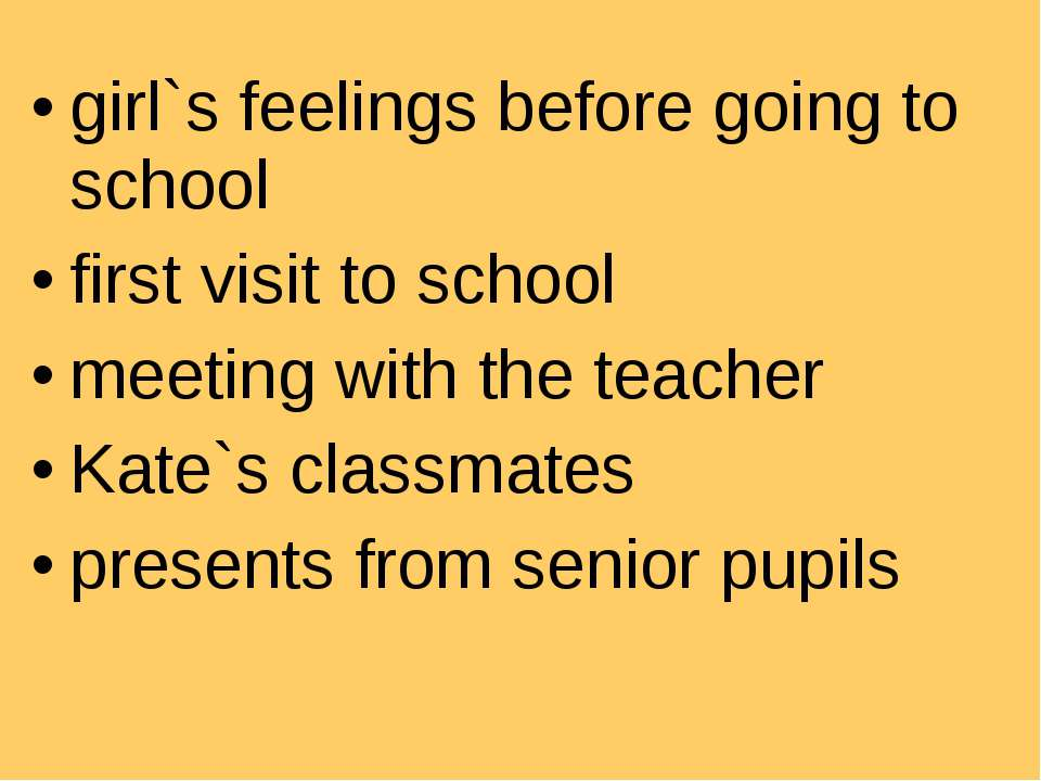 girl`s feelings before going to school first visit to school meeting with the...