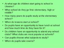At what age do children start going to school in Ukraine? What school do they...