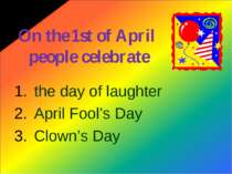 On the 1st of April people celebrate the day of laughter April Fool's Day Clo...