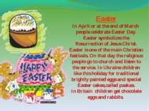 Easter In April or at the end of March people celebrate Easter Day. Easter sy...