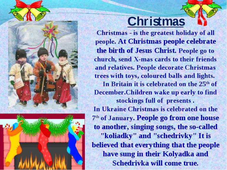 Christmas Christmas - is the greatest holiday of all people. At Christmas peo...