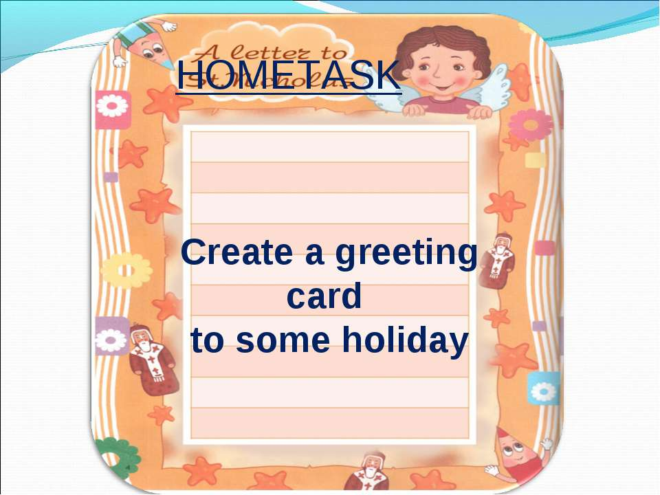 Create a greeting card to some holiday HOMETASK