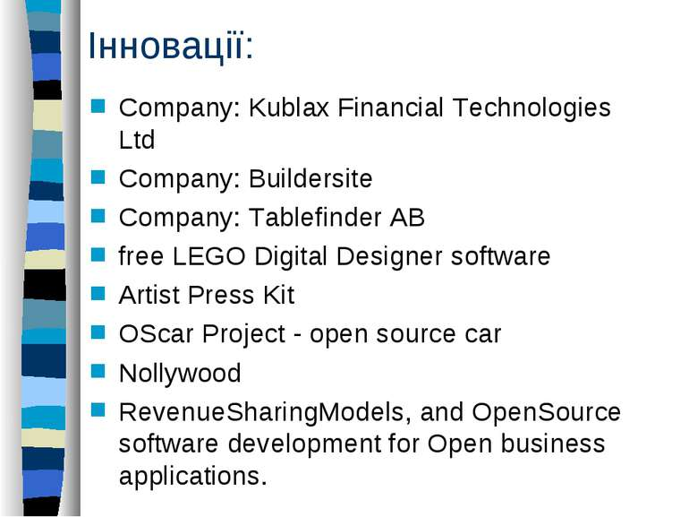 Інновації: Company: Kublax Financial Technologies Ltd Company: Buildersite Co...