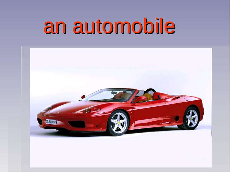 an automobile