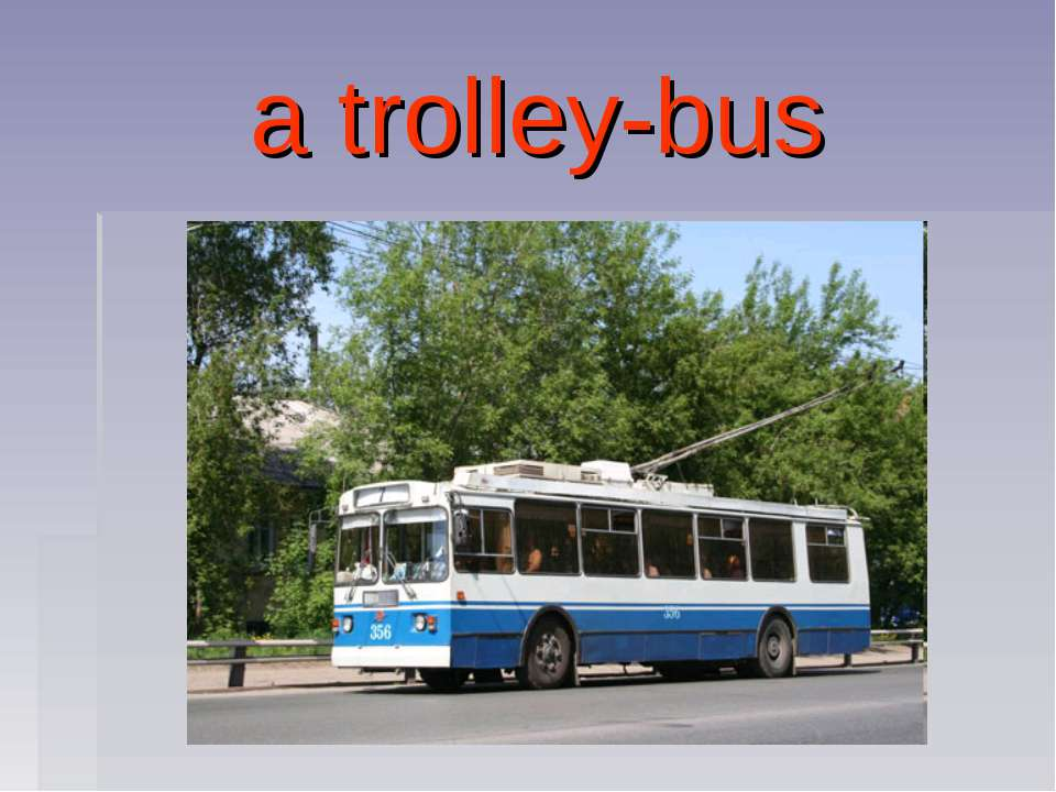 a trolley-bus