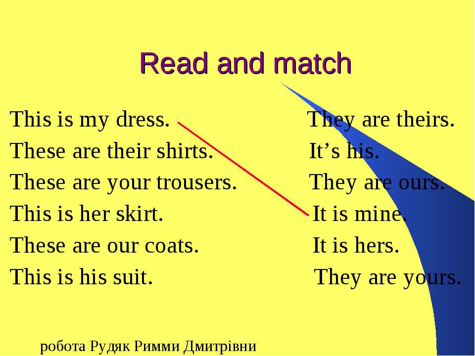 Read and match This is my dress. They are theirs. These are their shirts. It'...