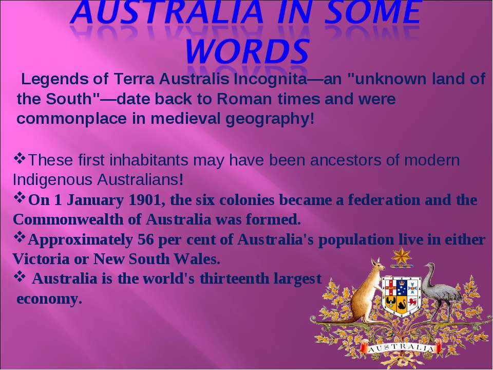 "Legends of Terra Australis Incognita—an ""unknown land of the South""—date back..."