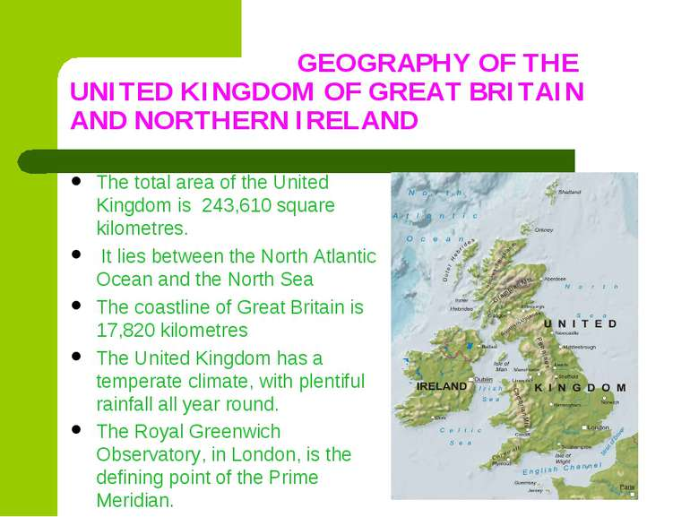 GEOGRAPHY OF THE UNITED KINGDOM OF GREAT BRITAIN AND NORTHERN IRELAND The tot...