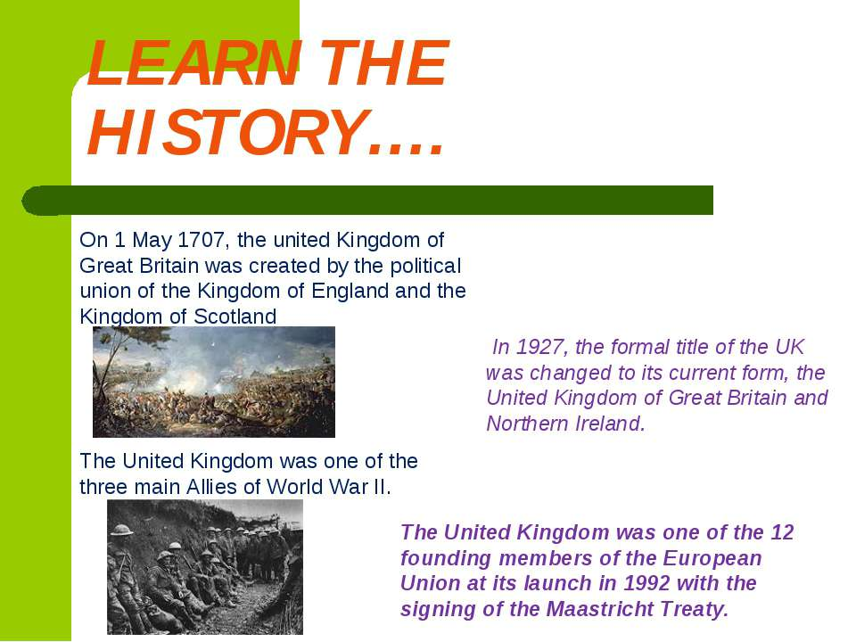 LEARN THE HISTORY…. On 1 May 1707, the united Kingdom of Great Britain was cr...